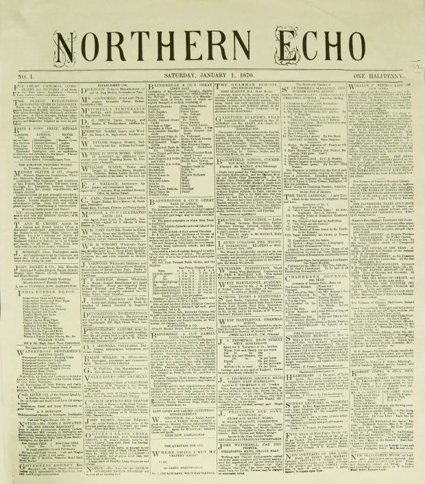 The Northern Echo: January 1, 1870, the first edition of The Northern Echo