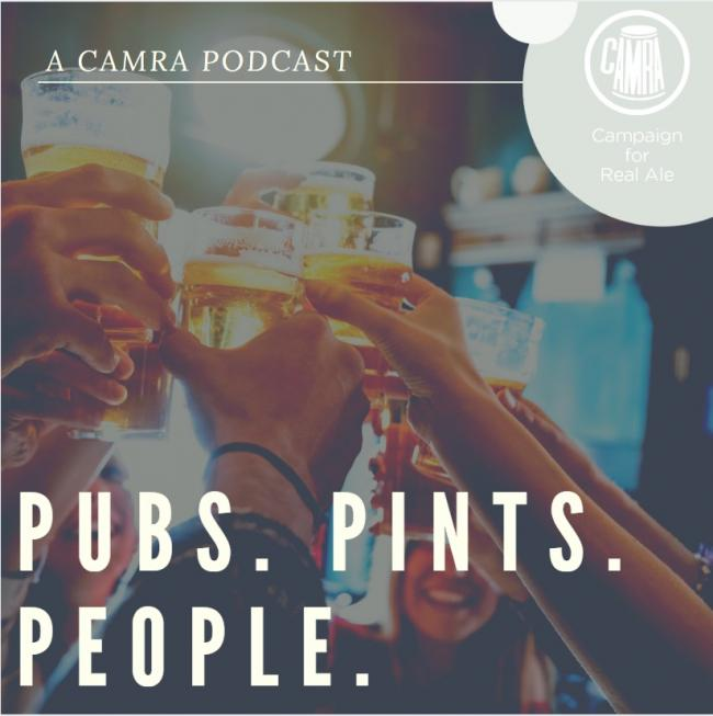 The Campaign for Real Ale launched its podcast: Pubs.Pints.People. yesterday