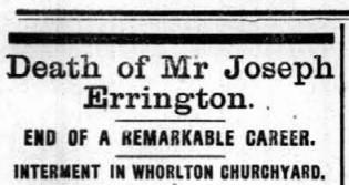 The Northern Echo: The Teesdale Mercury\'s obituary, from July 30, 1913, did not explain how Mr Errington came by his multi-million pound fortune