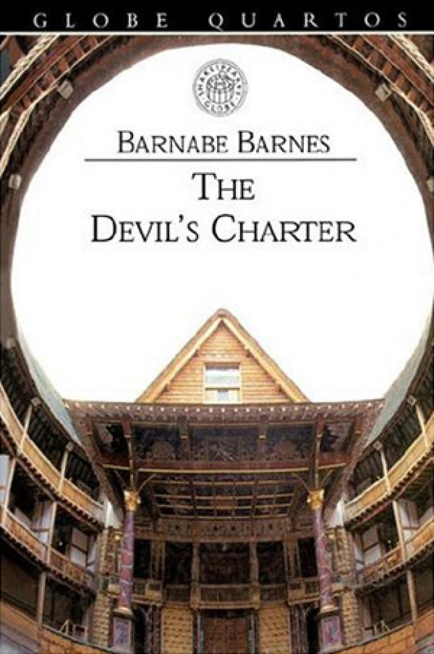 The Northern Echo: WELL-KNOWN WORK: Barnabe Barnes wrote two plays, including The Devil's Charter (1607), a tragedy dealing with the life of Pope Alexander VI.