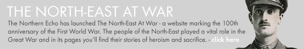 The Northern Echo: The North-East At War - website commemorating 100 years since the outbreak of the First World War.