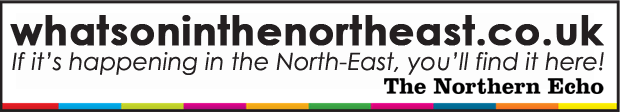 The Northern Echo: What's On In The North-East