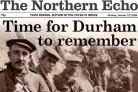 APPEAL: The front page of today's Northern Echo special edition in memory of the DLI