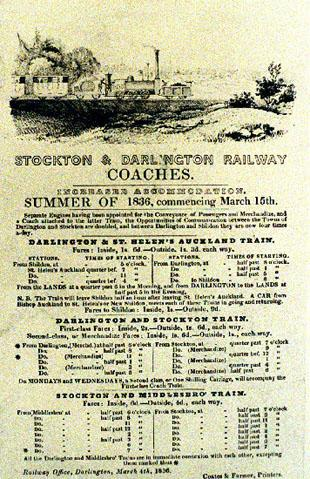 A Stockton and Darlington Railway timetable for summer of 1836 , the drawing at the top shows the Magnet, a passenger steam engine built in 1835 by Timothy Hackworth at his Soho Works in Shildon. It cost £1,050.