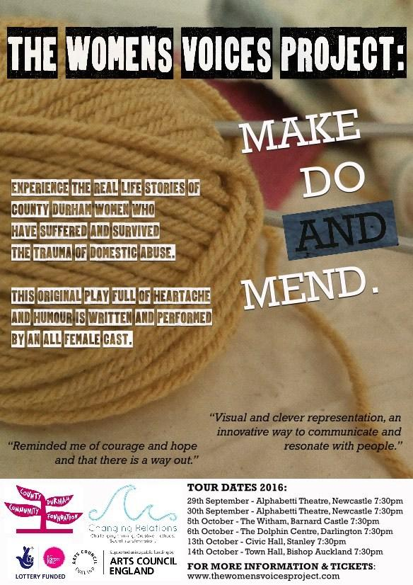 Make Do and Mend was performed at The Witham in Barnard Castle