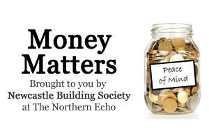 Are you looking after your finances? Visit the new Money Matters section brought to you by Newcastle Building Society here at northernecho.co.uk